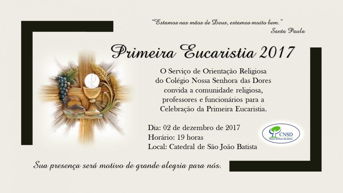 Primeira Eucaristia 2017 Cnsd Colégio Nossa Senhora Das